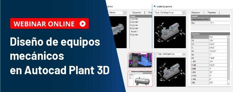 webinar autodesk diseño de equipos mecánicos en autocad plant 3d semcocad